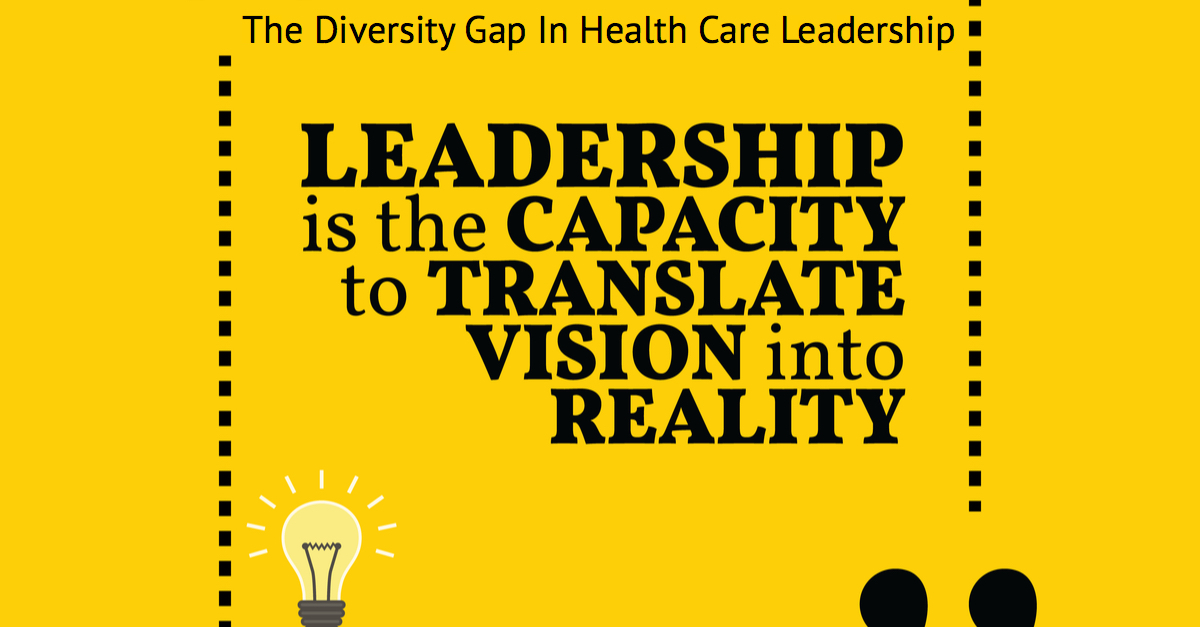 The Diversity Gap in Healthcare Leadership